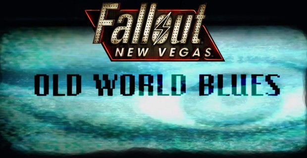 Руководство Fallout New Vegas Old World Blues