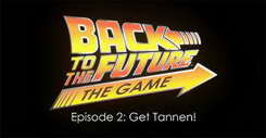 Back to the Future The Game - Episode 2 Get Tannen